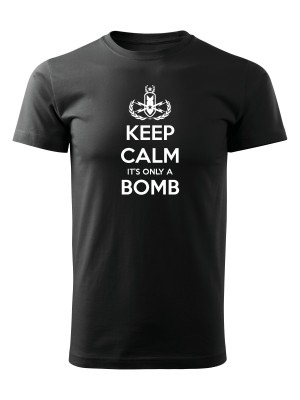 AKCE Tričko KEEP CALM IT'S ONLY A BOMB - černé, L