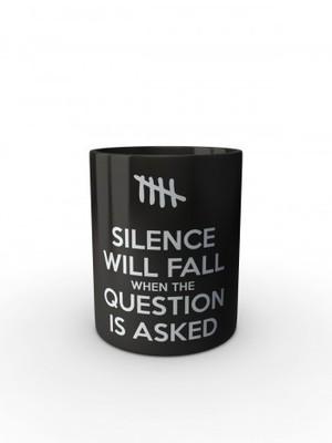 Černý hrnek SILENCE WILL FALL WHEN THE QUESTION IS ASKED