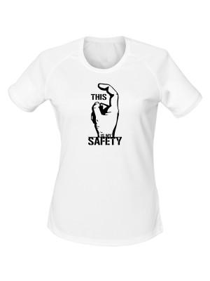 Dámské funkční tričko THIS IS MY SAFETY
