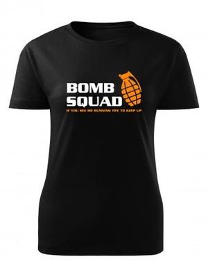 Dámské tričko BOMB SQUAD