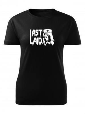 Dámské tričko Last Laid