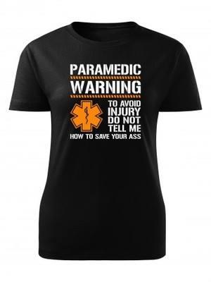 Dámské tričko PARAMEDIC WARNING