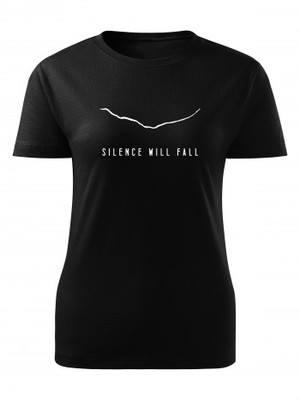 Dámské tričko Silence Will Fall