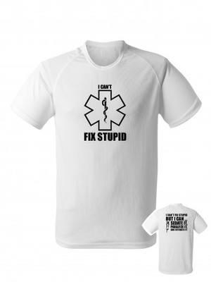 Funkční tričko I CAN'T FIX STUPID