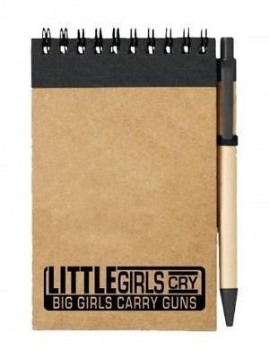 Poznámkový blok LITTLE GIRLS CRY BIG GIRLS CARRY GUNS